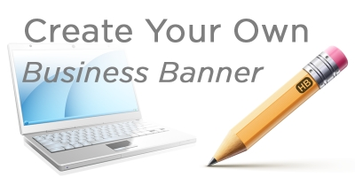 Create Your Own Business Banner