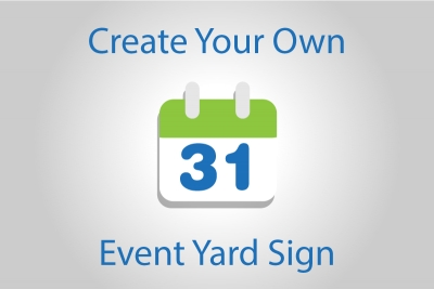 Create Your Own Special Event Yard Sign